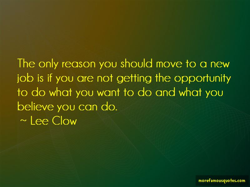 Quotes About A New Job Top 54 A New Job Quotes From Famous Authors