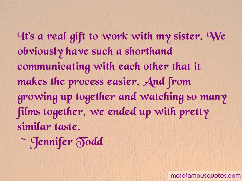 Growing Up Together Quotes Pictures 4