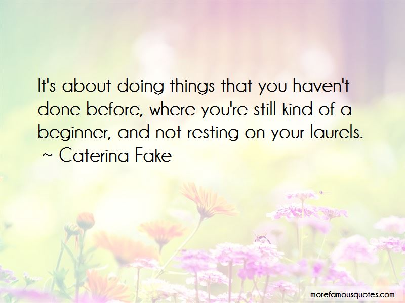 Quotes About Not Resting On Your Laurels