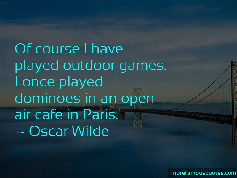 Quotes About Outdoor Games