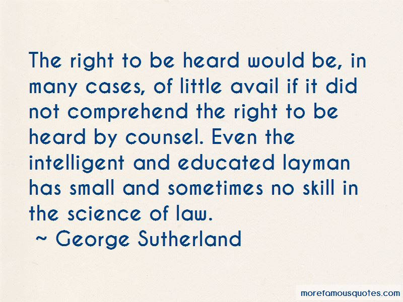 Right To Be Heard Quotes Pictures 2