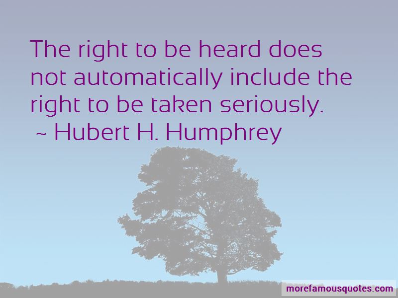 Right To Be Heard Quotes Pictures 4