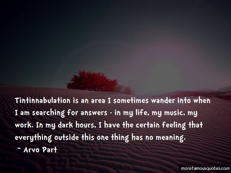Quotes About Searching For The Meaning Of Life: top 17