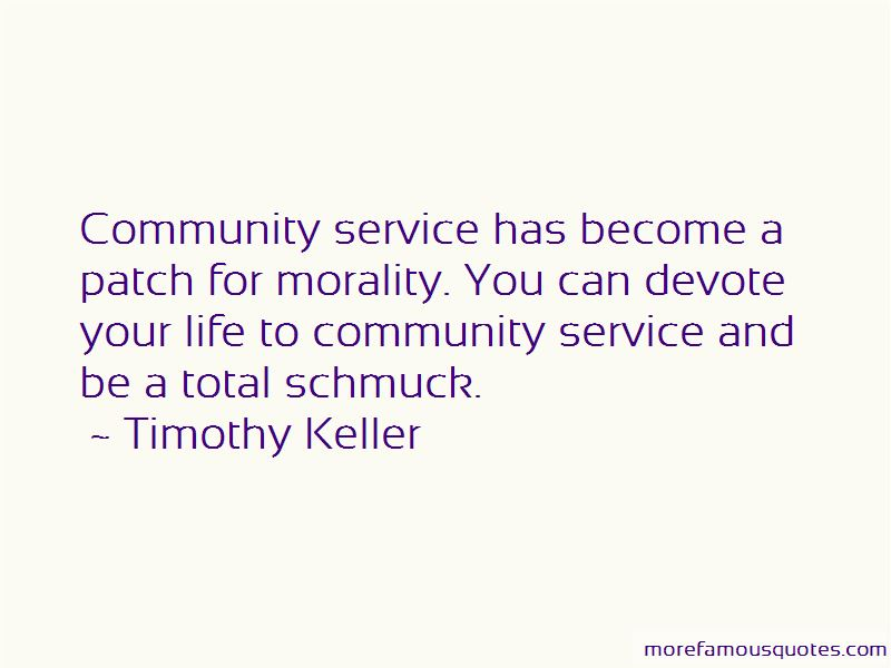 Service To Your Community Quotes Pictures 4
