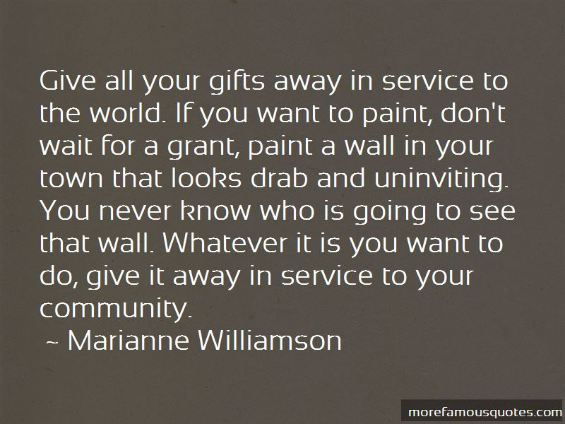 Quotes About Service To Your Community