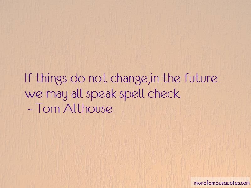 Quotes About Spell Check