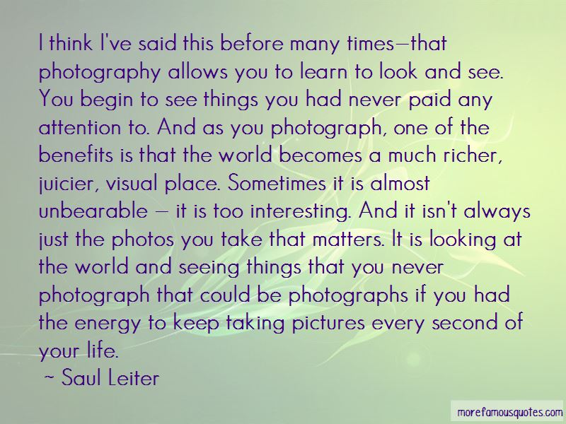 Taking Too Many Pictures Quotes Pictures 2