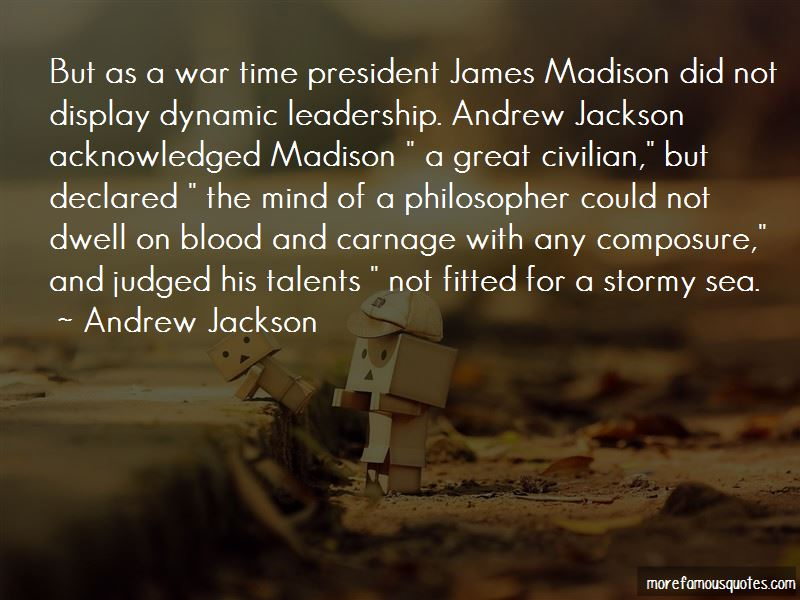 was james madison an effective wartime president