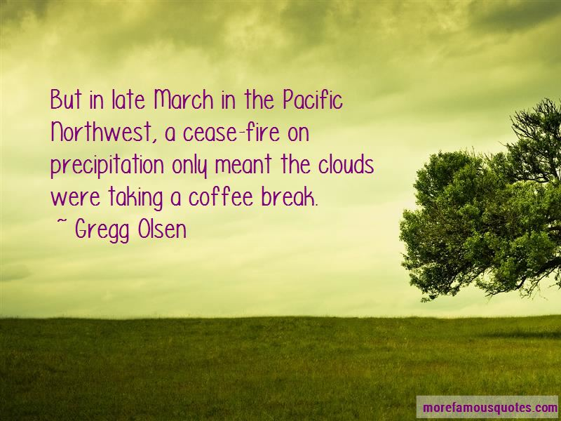 Quotes About The Pacific Northwest