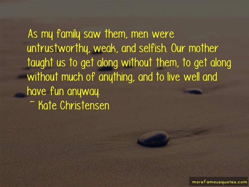 Untrustworthy Family Quotes Pictures 4