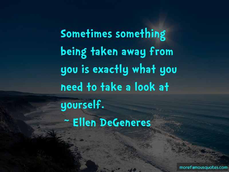 Take A Look At Yourself Quotes