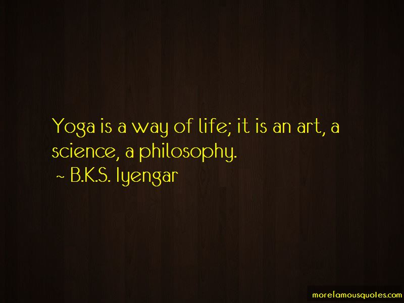 Yoga Is A Way Of Life Quotes