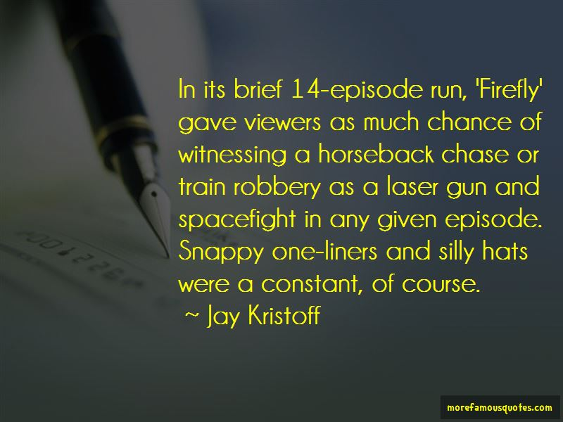 Firefly Episode 1 Quotes
