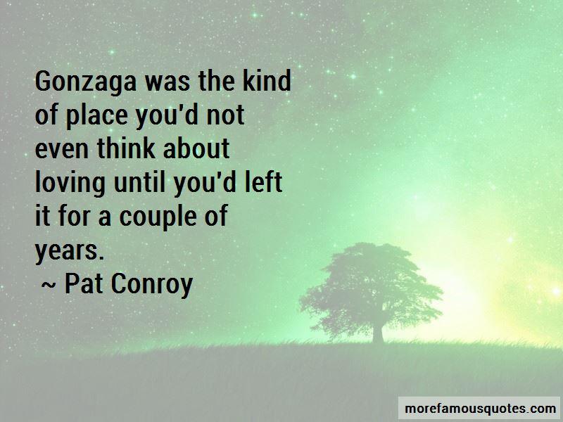 Gonzaga Quotes