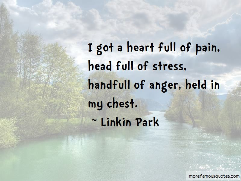 Heart Full Of Pain Quotes: top 26 quotes about Heart Full Of ...