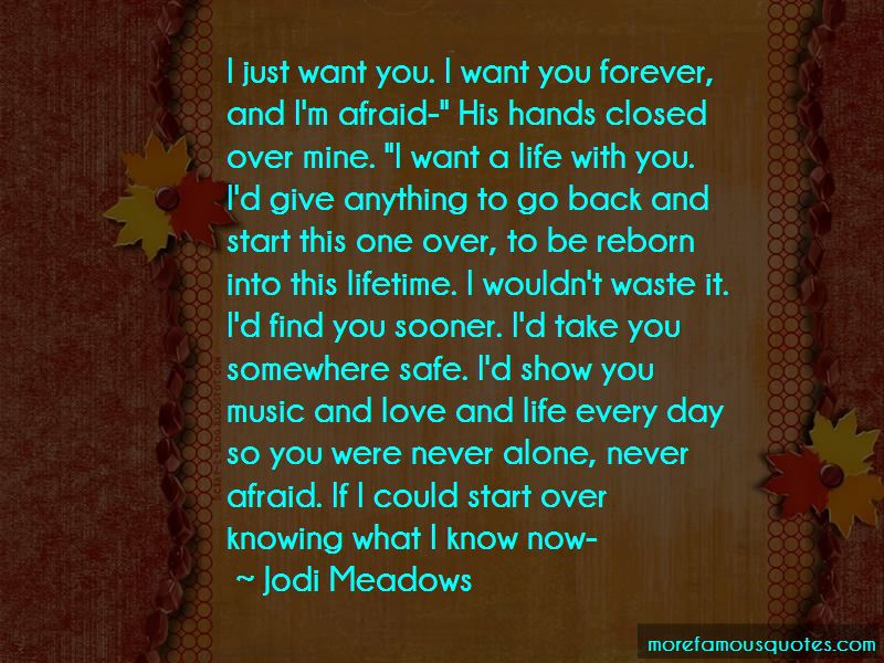 I Want To Be Alone Forever Quotes