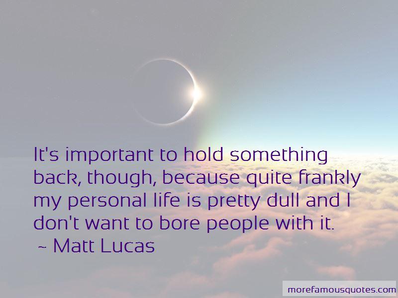 Life Bore Quotes
