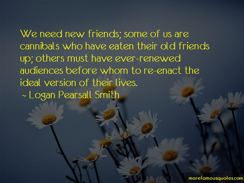 Need New Friends Quotes