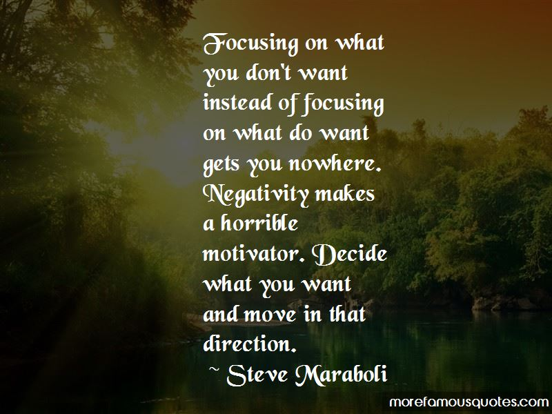 Negativity Gets You Nowhere Quotes