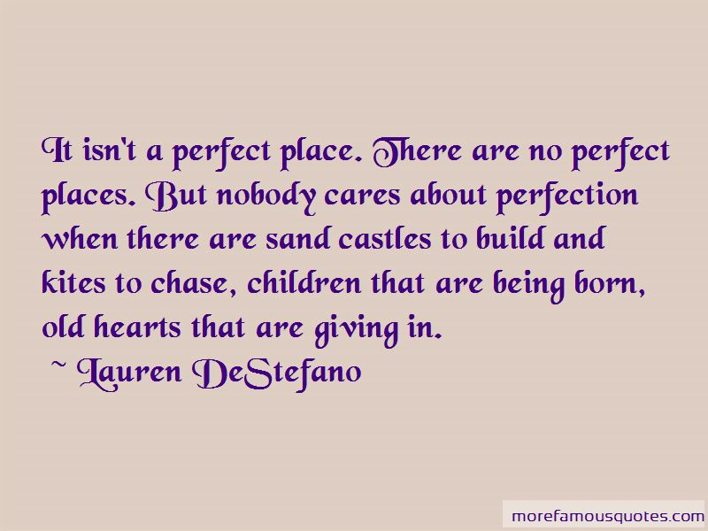 Nobody Is Born Perfect Quotes