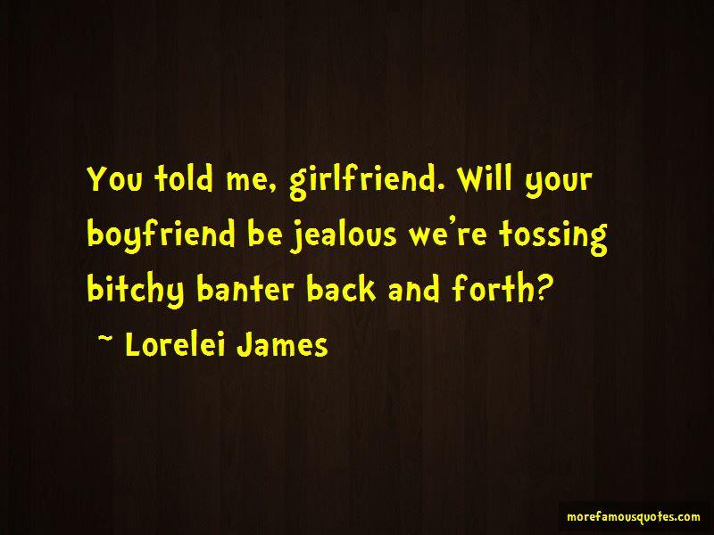 Quotes About A Jealous Ex Girlfriend