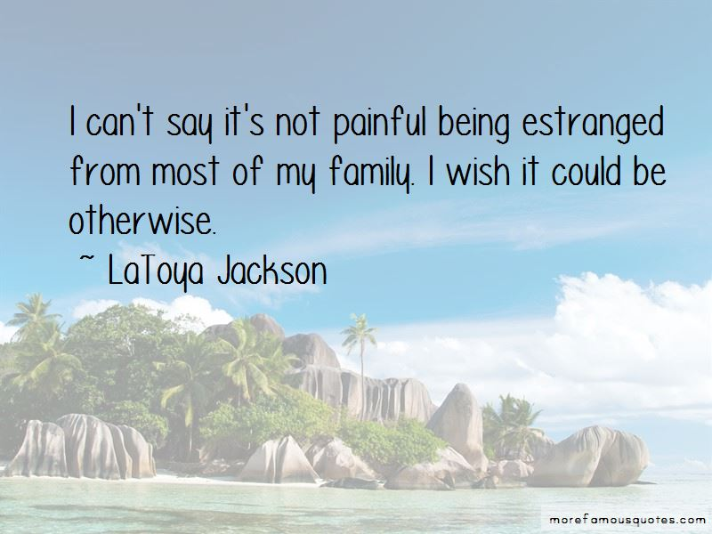 Estranged Family Quotes Pictures 4