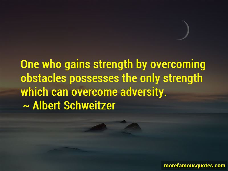 Quotes About Overcoming Obstacles And Adversity