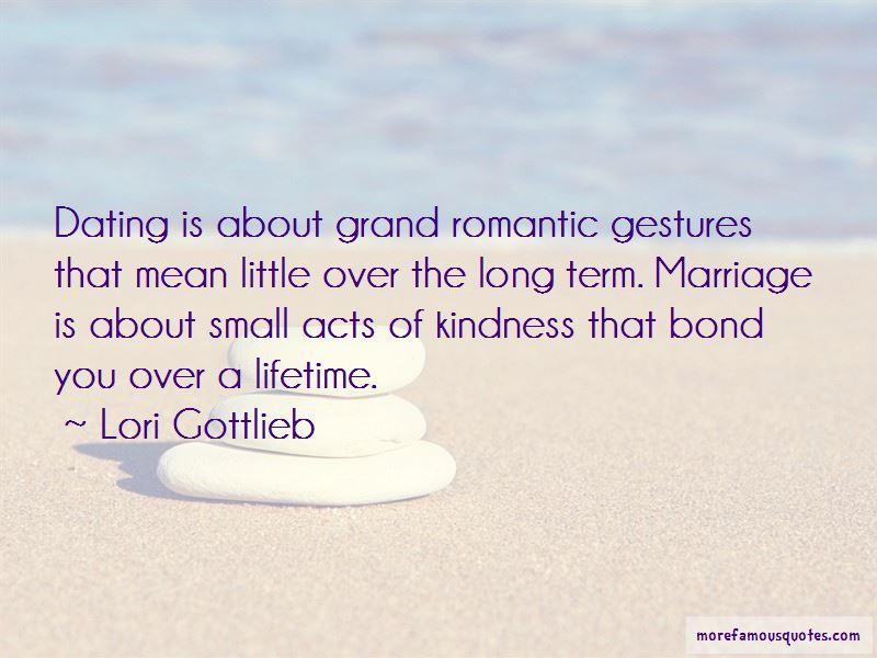 Romantic Gestures Quotes Pictures 4