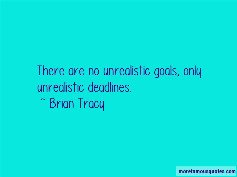 Quotes About Unrealistic Goals
