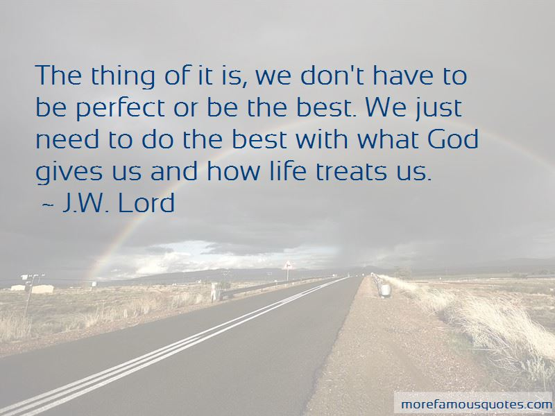 Quotes About What God Gives Us