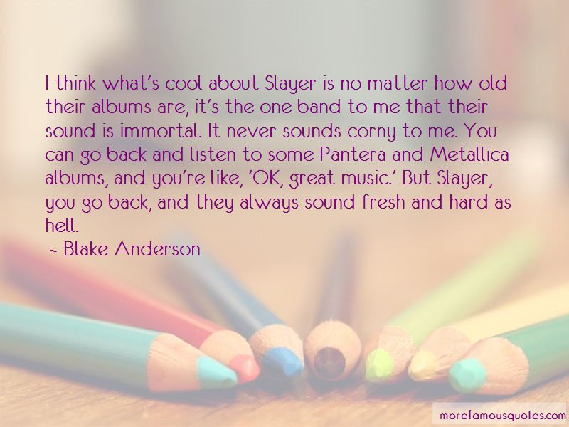 Slayer Band Quotes