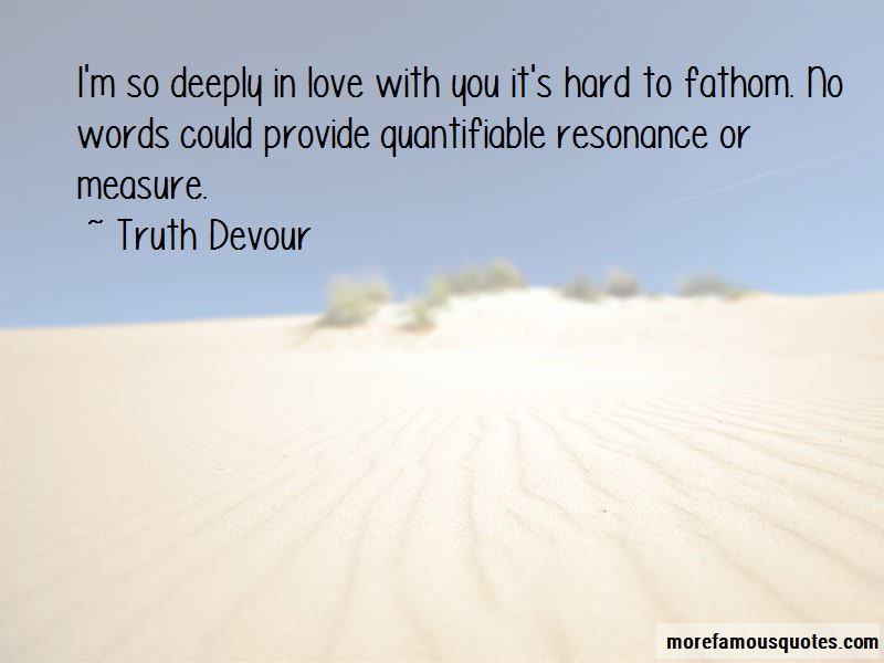 So Deeply In Love With You Quotes