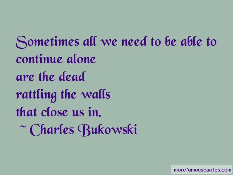 Sometimes All We Need Quotes