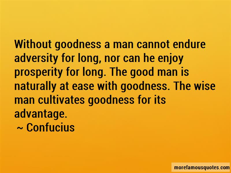 Advantage Of Goodness Quotes Pictures 2