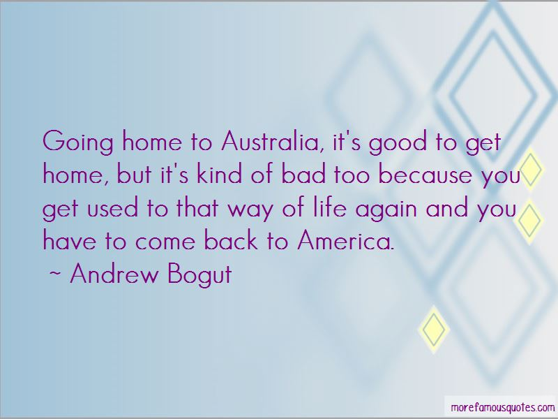 Good To Be Back Home Again Quotes Pictures 3
