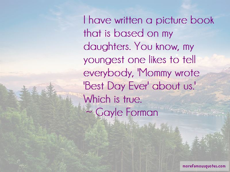 Quotes About Best Day Ever