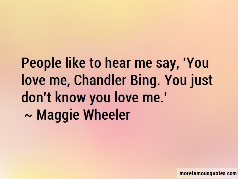 Quotes About Chandler Bing