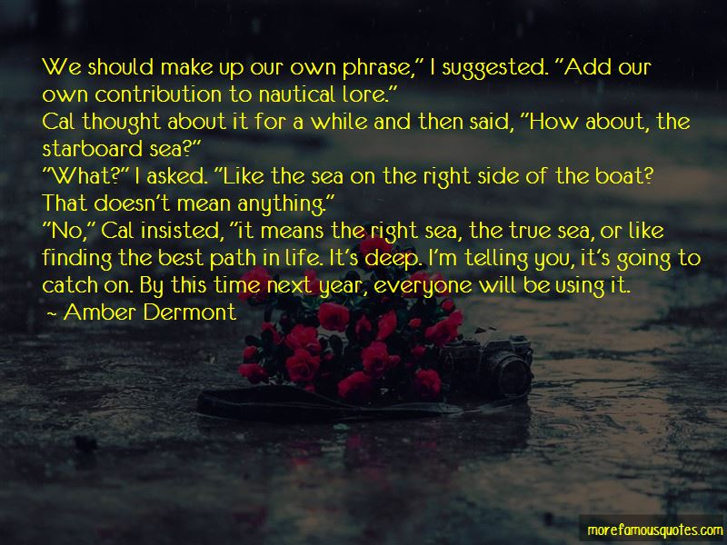 Quotes About Finding The Right Path In Life