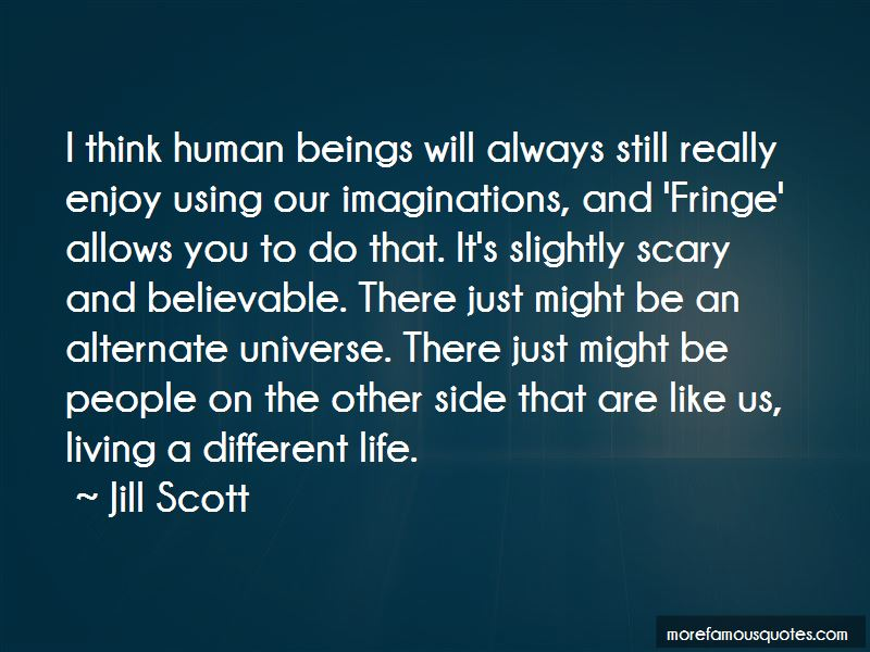 Fringe Quotes Pictures 3