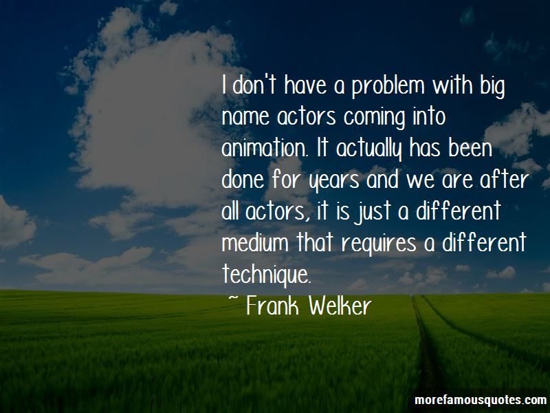 Quotes About Have A Problem