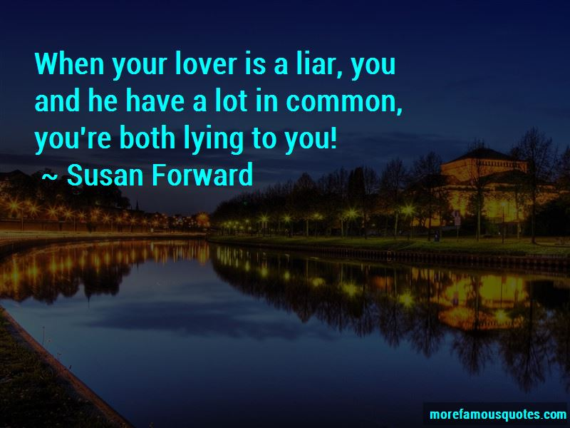 Quotes About Lying To Your Lover