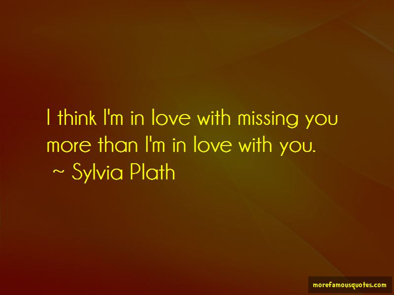 Quotes About Missing You More