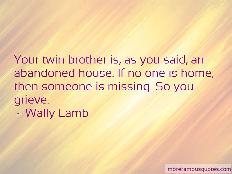 Quotes About Missing Your Brother