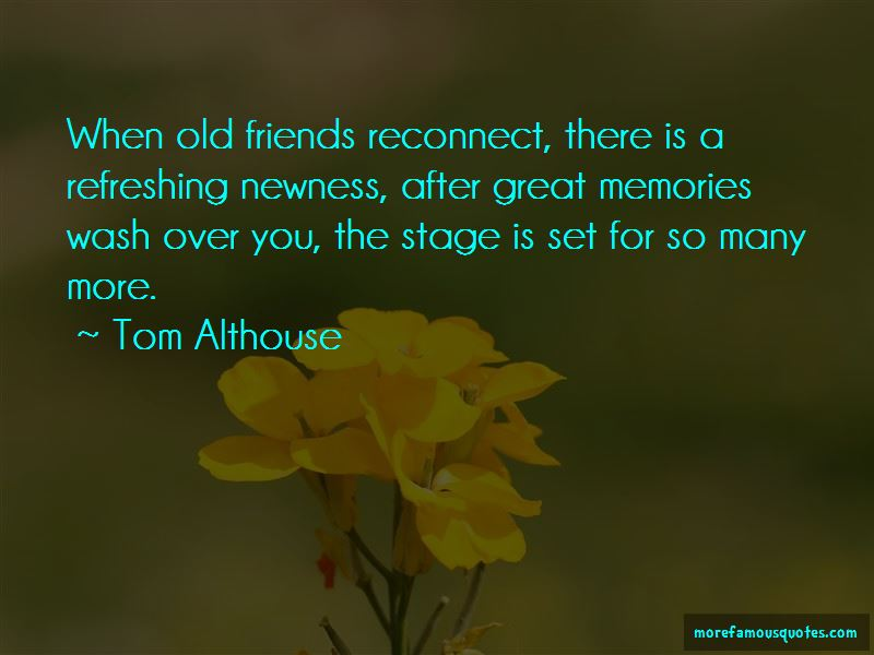Quotes About Old Friends And Memories