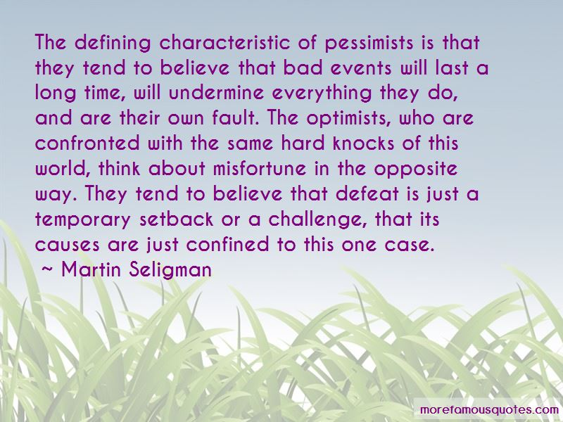 Quotes About Pessimists And Optimists
