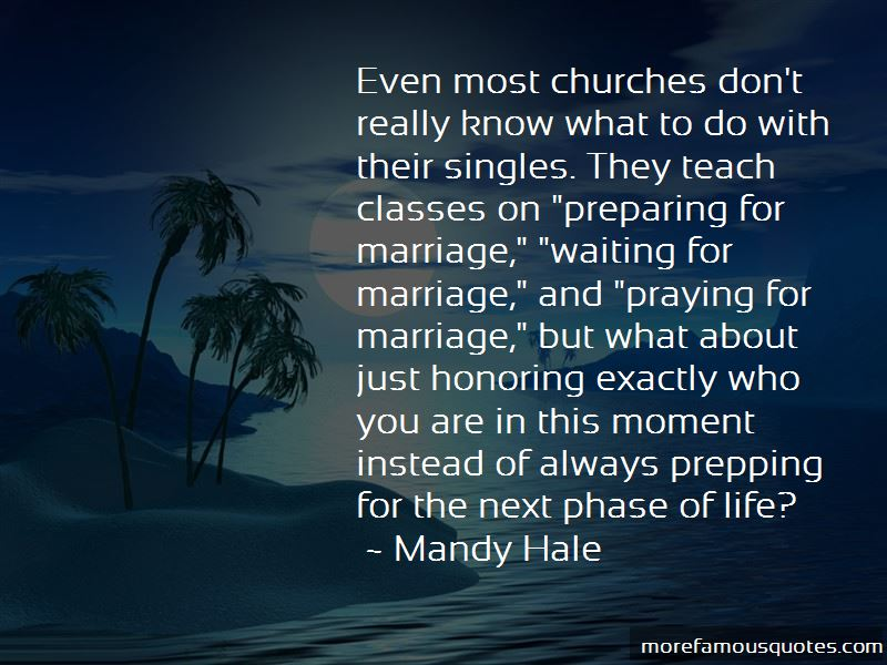 Quotes About Preparing For Marriage