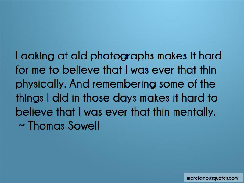 Remembering Old Days Quotes Pictures 4