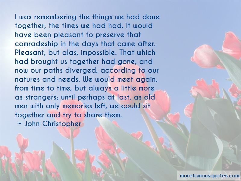 Quotes About Remembering Old Days