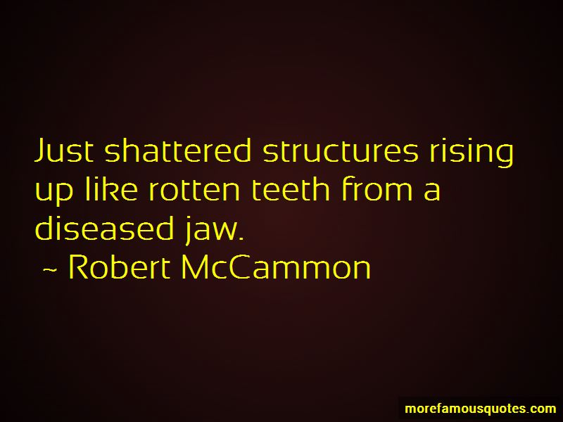 Quotes About Rotten Teeth