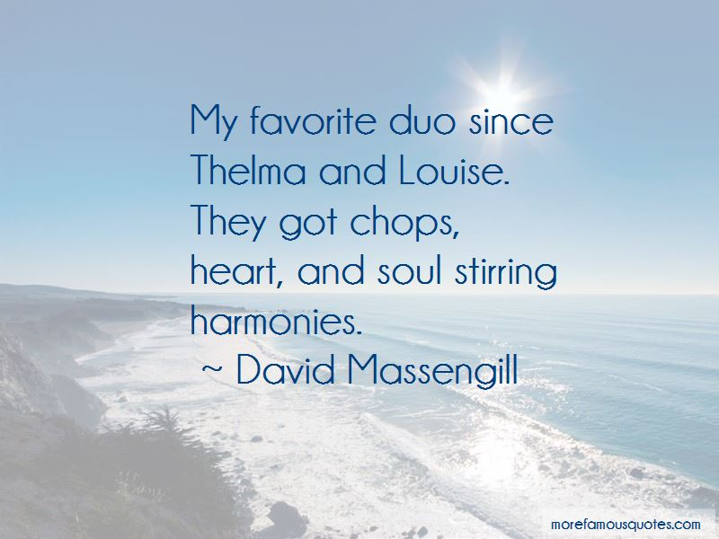 Quotes About Thelma And Louise: top 16 Thelma And Louise ...